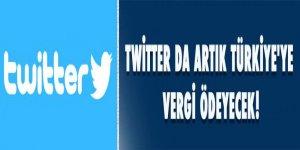 Twitter da artık Türkiye'ye vergi ödeyecek