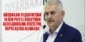 Başbakan açıkladı: FETÖcülerin başına ne geldiyse 14 bin PKK'lı öğretmenin başına o gelecek!