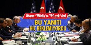 Erdoğan'dan Obama'ya hiç beklemediği bir yanıt