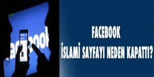Facebook, İslami sayfayı neden kapattı?