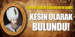 Kanuni Sultan Süleyman'ın defnedildiği yer bulundu
