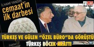 Türkeş ve Gülen 'Özel Büro'da görüştü: Türkeş böcek arattı!