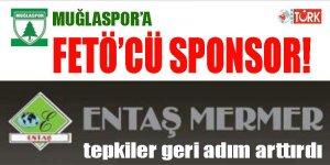 Muğlaspor'a FETÖCÜ SPONSOR oyununu çığ gibi büyüyen tepkiler bozdu!