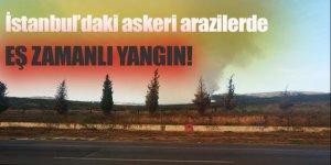 İstanbul'daki askeri arazilerde eş zamanlı yangın!