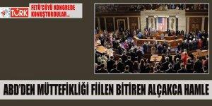 ABD müttefikliği fiilen bitiren hamle: Kongre'de FETÖ'cü konuşmacı!