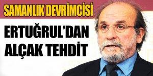 HDP'li samanlık devrimcisi Ertuğrul Kürkçü'den alçak tehdit