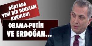 Külünk: Dünyada yeni bir denklem kuruldu; Obama, Putin ve Erdoğan...