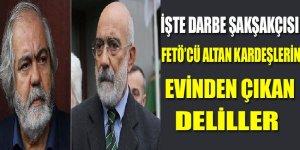 Ahmet ve Mehmet Altan'ın evinden çıkan deliller!