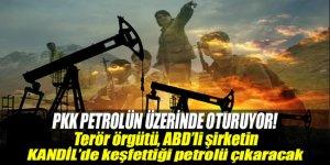 PKK Kandil'de petrolün üzerinde oturuyor