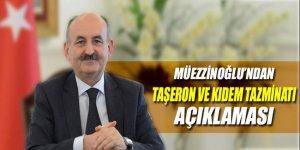 Bakan Müezzinoğlu'ndan taşeron ve kıdem tazminatı açıklaması