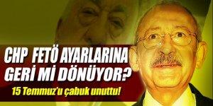 'CHP FETÖ ayarlarına geri mi dönüyor?'