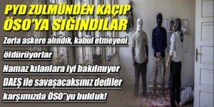 PYD'nin zulmünden kaçıp ÖSO'ya sığındılar!
