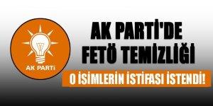 AK Parti'de FETÖ temizliği! o isimlerin istifası istendi