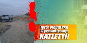PKK'lı teröristler 10 yaşındaki çocuğu uyurken katletti
