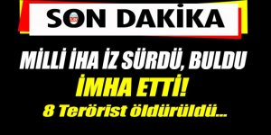 Silahlı İHA'larla Faraşin'de terör operasyonu: 8 terörist etkisiz hale getirildi