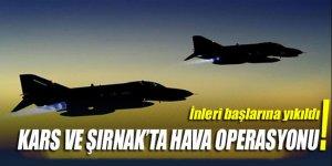 Kars ve Şırnak kırsalında hava operasyonu!