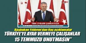 Türkiye'ye ayar vermeye çalışanlar 15 Temmuz'u unutmasın
