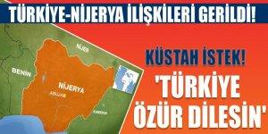 Türkiye-Nijerya ilişkilerinde FETÖ gerginliği!