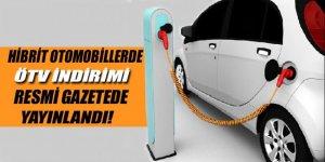 Hibrit otomobillere ÖTV indirimi Resmi Gazetede yayımlandı