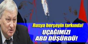 Reshetnikov: 'Uçağı Türkiye değil ABD düşürdü'