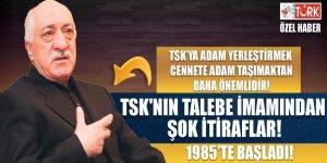 TSK'nın talebe imamından şok itiraflar!