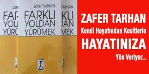 Zafer Tarhan: Farklı Yoldan Yürümek/Kitap