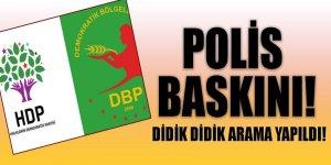 HDP ile DBP binalarına polis baskını!
