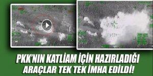 PKK'nın bomba yüklü araçları helikopterle imha edildi