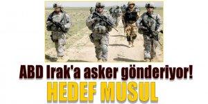 ABD, Irak'a asker gönderiyor!