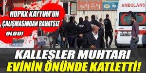 Erciş'te muhtara PKK saldırısı
