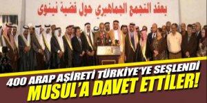 400 Arap Aşiret'i Türkiye'yi Musul'a davet etti