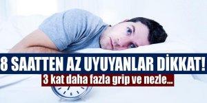 8 saatten az uyuyanların 3 kat daha fazla...