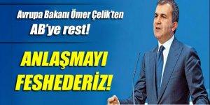 Avrupa Bakanı Ömer Çelik'ten AB'ye rest