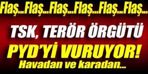 TSK, terör örgütü PYD'yi havadan ve karadan vuruyor!