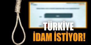 Türkiye idam istiyor!