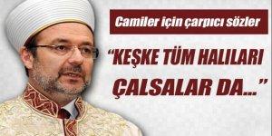 Mehmet Görmez'den 'Açık Cami' pişmanlığı ve önerisi