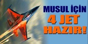 Musul için 4 savaş jeti hazır