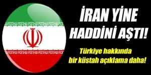 İran'dan Türkiye hakkında küstah açıklama