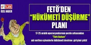 FETÖ'den 'Hükümet Düşürme' Planı