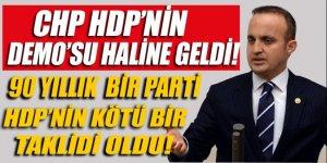 Bülent Turan: CHP, HDP'nin demosu haline geldi