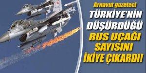 Arnavut gazeteci Türkiye'nin düşürdüğü Rus uçağı sayısını '2'ye çıkardı