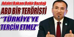 Bakan Bozdağ: ABD bir teröristi Türkiye'ye tercih etmez