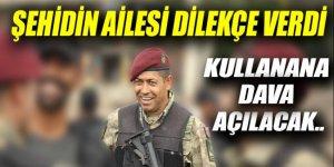 Şehit Ömer Halisdemir'in ailesi dava açacak!