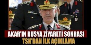 Akar'ın Rusya ziyaretine ilişkin TSK'dan açıklama