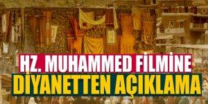 Hz. Muhammed filmine diyanetten açıklama