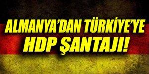 Almanya'dan Türkiye'ye 'HDP' şantajı!