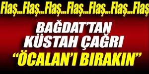 Bağdat'tan küstah çağrı: Öcalan'ı bırakın