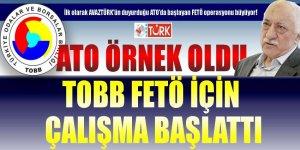 ATO Örnek oldu, TOBB FETÖ için çalışma başlattı