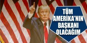 Trump: 'Tüm Amerika'nın başkanı olacağım'