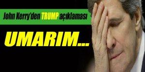 John Kerry'den Trump açıklaması